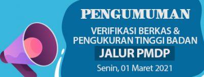 Undangan Verifikasi Berkas,Pengukuran Tinggi Badan dan Pembayaran Jalur PMDP 01 Maret 2021