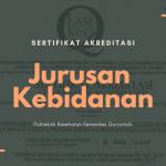 Akreditas Jurusan Kebidanan Poltekkes Kemenkes Gorontalo