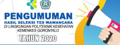 Hasil Seleksi Test Wawancara Tenaga Kontrak Poltekkes Kemenkes Gorontalo Tahun 2020