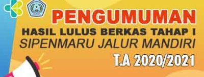 Hasil Lulus Berkas SIMAMI (SIPENMARU JALUR MANDIRI) T.A 2020/2021