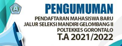 Pendaftaran Mahasiswa Baru Jalur Seleksi Mandiri Gelombang II Polkesgo T.A 2021/2022