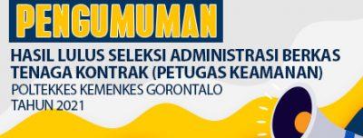 Daftar Peserta Lulus Seleksi Administrasi Berkas Seleksi Penerimaan Tenaga Kontrak di Polkesgo Tahun 2021