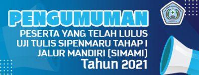 Pengumuman Peserta Uji Tulis Tahap I Sipenmaru Jalur Mandiri (SIMAMI) 2021 Polkesgo