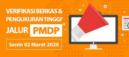Undangan Verifikasi Berkas dan Pengukuran Tinggi Badan Jalur PMDP 02 - 06 Maret dan 09 Maret 2020