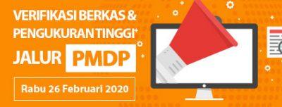 Undangan Verifikasi Berkas dan Pengukuran Tinggi Badan Jalur PMDP 26 Februari 2020