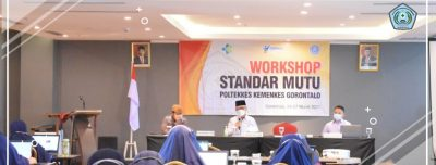 Workshop Standar Mutu Poltekkes Kemenkes Gorontalo Tahun 2021
