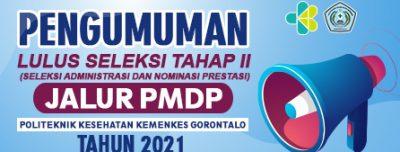 Pengumuman Lulus Seleksi Tahap II (Seleksi Administrasi dan Nominasi Prestasi) Jalur PMDP