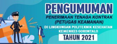 Penerimaan Tenaga Kontrak (Petugas Keamanan) Di Lingkungan Politeknik Kesehatan Kemenkes Gorontalo Tahun 2021