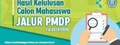 Penetapan Calon Mahasiswa Baru yang Dinyatakan Lulus SIPENMARU Jalur PMDP Tahun Akademik 2019/2020