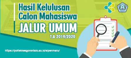 Penetapan Calon Mahasiswa Baru yang Dinyatakan Lulus SIPENMARU Jalur Umum Tahun Akademik 2019-2020