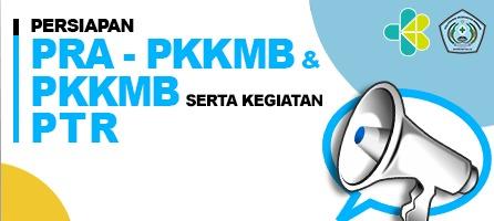 Persiapan Pra-PKKMB dan PKKMB Serta Kegiatan PTR