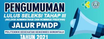 Pengumuman Lulus Seleksi Tahap III (Seleksi Administrasi dan Nominasi Prestasi) Jalur PMDP