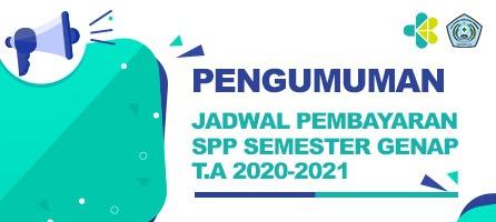 Jadwal Pembayaran SPP Semester Genap TA 2020/2021